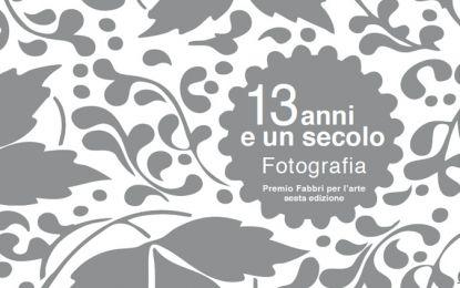 Studio ESSECI - 13 ANNI E UN SECOLO - FOTOGRAFIA. Premio Fabbri per l'arte sesta Edizione